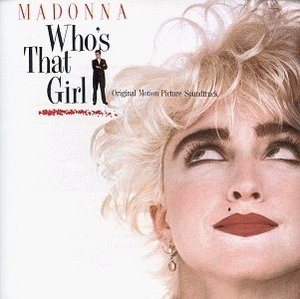 Who's That Girl (Original Motion Picture Soundtrack) album cover