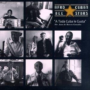 A Toda Cuba Le Gusta album cover