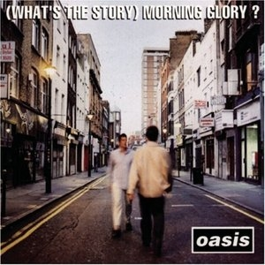 (What's The Story) Morning Glory?  album cover