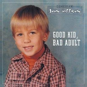 Good Kid, Bad Adult album cover