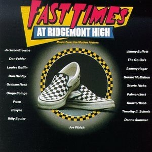 Fast Times At Ridgemont High: Original Motion Picture Soundtrack album cover