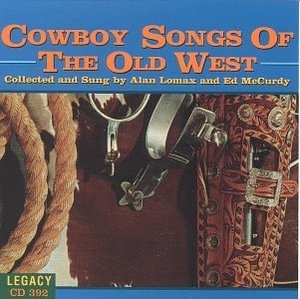 Cowboy Songs Of The Old West album cover