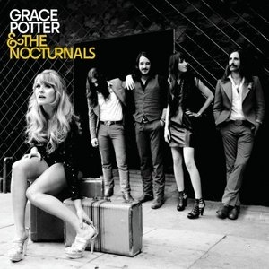 Grace Potter & The Nocturnals album cover
