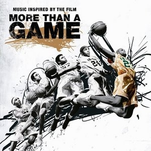 More Than A Game: Music Inspired By The Film album cover