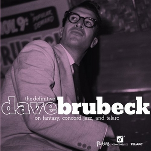 The Definitive Dave Brubeck On Fantasy, Concord Jazz, And Telarc album cover