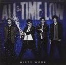 Dirty Work (Deluxe Editio... album cover
