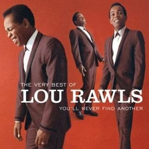 The Very Best Of Lou Rawls: You'll Never Find Another album cover