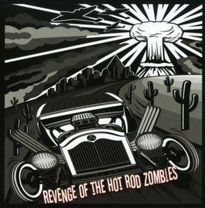 Revenge Of The Hot Rod Zombies album cover