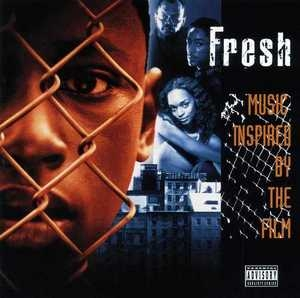 Fresh (Music Inspired By The Film) album cover