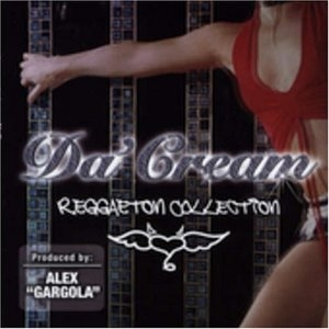 Da' Cream Reggaeton Collection album cover