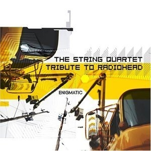Enigmatic: The String Quartet Tribute To Radiohead album cover