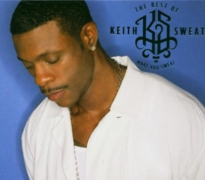 The Best of Keith Sweat: Make You Sweat album cover