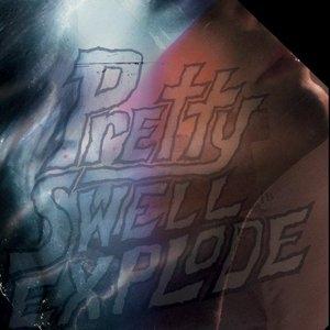 Pretty Swell Explode album cover
