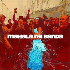 Mahala Rai Banda album cover