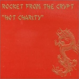 Hot Charity: Cut Carefully And Play Loud album cover
