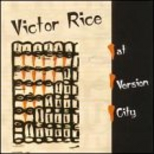 Victor Rice At Version City album cover