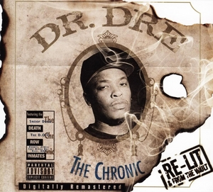 The Chronic: Re-Lit & From The Vault album cover