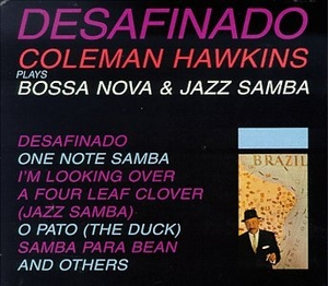 Desafinado: Bossa Nova And Jazz Samba album cover