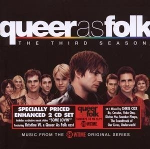 Queer As Folk (US) The Third Season: Music From The Showtime Original Series album cover
