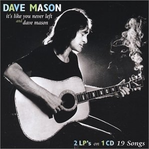 It's Like You Never Left~ Dave Mason album cover