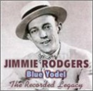 Blue Yodel The Recorded Legacy album cover
