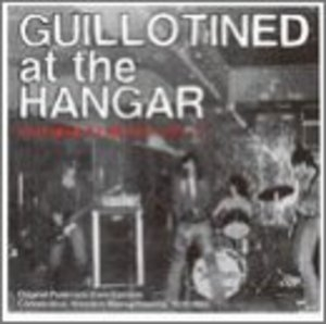 Guillotined At The Hangar Vol.2-Shielded... album cover