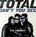 Can't You See (The Remixe... album cover