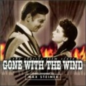 Gone With The Wind: The Classic Film Score album cover