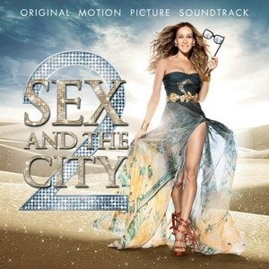 Sex And The City 2 (Original Motion Picture Soundtrack) album cover