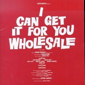 I Can Get It For You Wholesale (1962 Original Broadway Cast) album cover