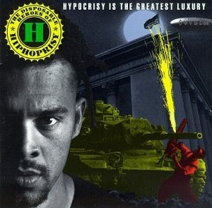 Hypocrisy Is The Greatest Luxury album cover