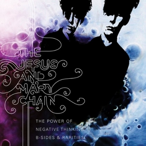 The Power Of Negative Thinking: B-Sides & Rarities album cover