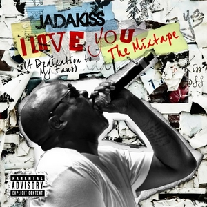 I Love You: A Dedication To My Fans: The Mixtape album cover