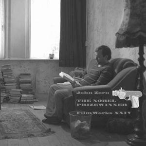 Filmworks XXIV: Nobel Prizewinner album cover