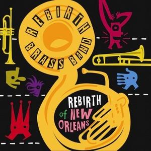 Rebirth Of New Orleans album cover