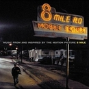 8 Mile: Music From And In... album cover