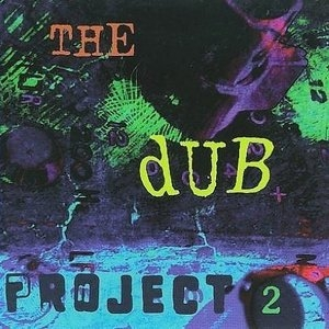 The Dub Project 2 album cover