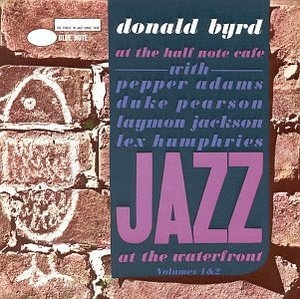 Donald Byrd At The Half Note Cafe, Vol.1-2 album cover