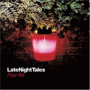 LateNightTales: Four Tet album cover