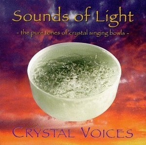 Sounds Of Light-The Pure Tones Of Crystal Singing Bowls album cover