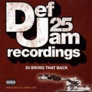 Def Jam 25: DJ Bring That Back album cover