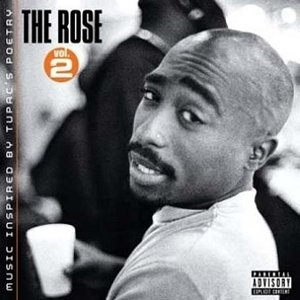 The Rose Vol.2: Music Inspired By Tupac's Poetry album cover