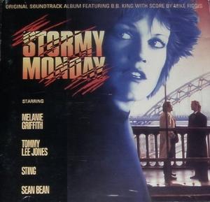 Stormy Monday: Original Motion Picture Soundtrack album cover