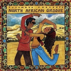 Putumayo Presents: North African Groove album cover