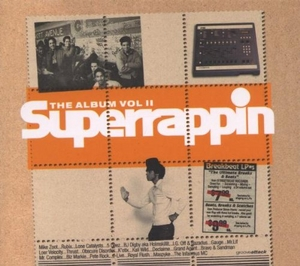 Superrappin: The Album, Vol. II album cover