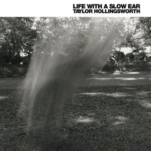 Life With A Slow Ear album cover