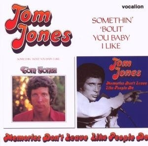 Somethin' 'Bout You Baby I Like~ Memories Don't Leave Like People Do album cover
