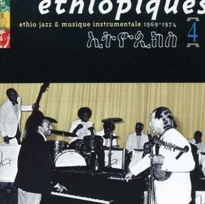 Ethiopiques, Vol. 4: Ethio Jazz & Musique Instrumentale,  1969-1974 album cover