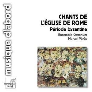 Chants De L'Eglise De Rome: Periode Byzantine album cover