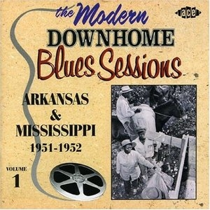 The Modern Downhome Blues Sessions Vol.1 album cover